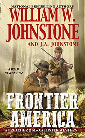 Frontier America (Preacher & MacCallister #1)