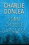 Some Choose Darkness