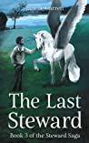 The Last Steward (The Steward Saga Part 3)