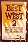 Download ebook The Best of the West 2: New Short Stories from the Wide Side of the Missouri by Fenton Johnson