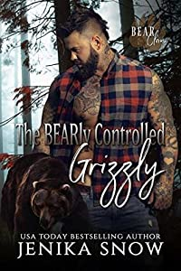 The BEARly Controlled Grizzly (Bear Clan #1)