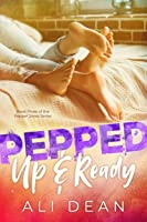 Pepped Up & Ready (Pepper Jones, #3)