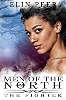 The Fighter (Men of the North #9)