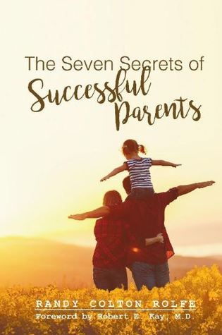 The Seven Secrets of Successful Parents