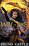 Will of Fire (Buried Goddess Saga, #3)
