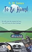 To Be Honest (The #lovehim series)