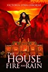 The House of Fire and Rain (Firemountain Chronicles, #2)