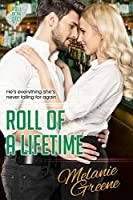 Roll of a Lifetime (Roll of the Dice, #3)