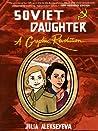 Soviet Daughter: A Graphic Revolution