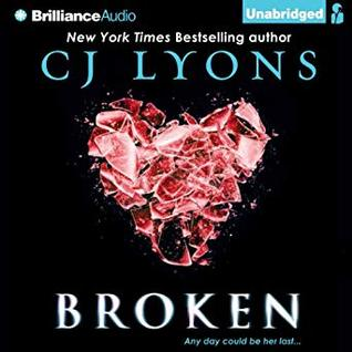 Broken by C.J. Lyons