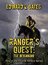 Ranger's Quest: The Beginning
