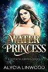 Water Princess (Elemental Earths, #1)