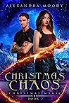 Christmas Chaos (Christmas Magic #2)