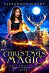 Christmas Magic (Christmas Magic #1)