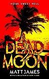 Home Sweet Hell (Dead Moon #2)