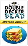 Double Decker Dead by E.M. Kaplan