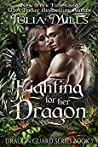 Fighting for Her Dragon (Dragon Guard, #7) pdf book review free
