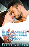 The Irresistible Passion: A Billionaire Bad Boy Friends To Lovers Mystery Romance