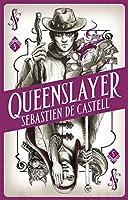 Spellslinger 5: Queenslayer