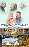 The Women of Valley View Collection: Books 4-6