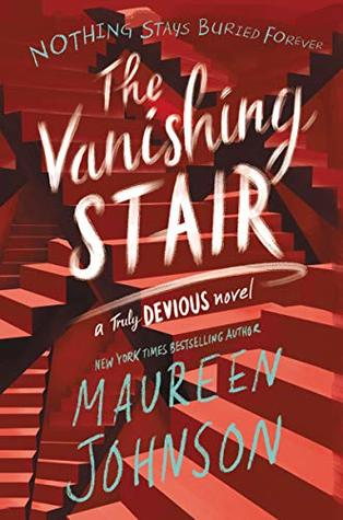 The Vanishing Stair (Truly Devious, #2) by Maureen Johnson