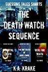 The Death Watch Sequence (Guessing Tales)