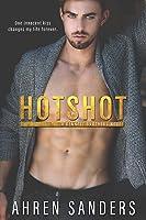 Hotshot (The Bennett Brothers #1)