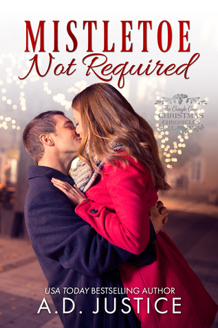 Mistletoe Not Required (The Cringle Cove Christmas Chronicles, #4)