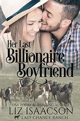 Her Last Billionaire Boyfriend
