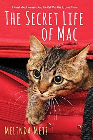 The Secret Life of Mac by Melinda Metz