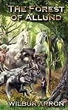 The Forest of Allund (The Forest of Allund, #1)
