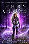 The Third Curse (The Knights of Caerleon #2)