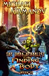 Finding a Body (The Dark Herbalist Book #4)