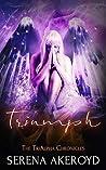 Triumph (TriAlpha Chronicles, #4)