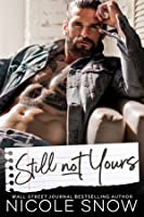 Still Not Yours (Enguard Protectors #3)