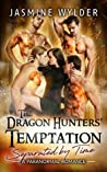 The Dragon Hunters' Temptation (Separated by Time, #6)