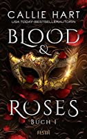 Blood & Roses - Buch 1 (Blood & Roses, #1)