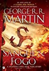 Sangue e Fogo - A História dos Reis Targaryen (Volume 1, Parte 1)