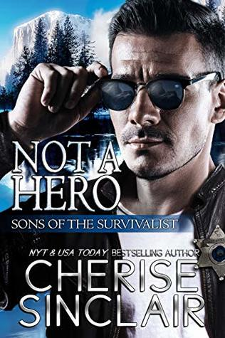 Not a Hero (Sons of the Survivalist, #1) by Cherise Sinclair