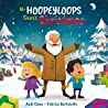 Mr. Hoopeyloops Saves Christmas (Explore Artists #6)