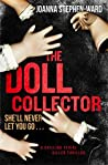 The Doll Collector by Joanne Stephen-Ward