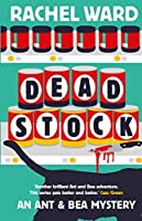 Dead Stock (An Ant & Bea Mystery Book 2)
