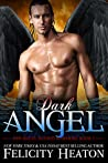 Dark Angel (Her Angel: Bound Warriors paranormal romance series Book 1)