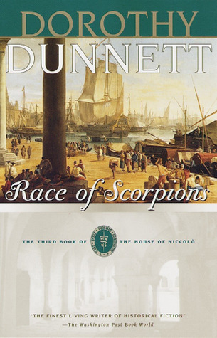 Ebook Race Of Scorpions The House Of Niccolo 3 By Dorothy Dunnett