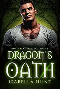 Dragon's Oath (Northbane Shifters, #5)