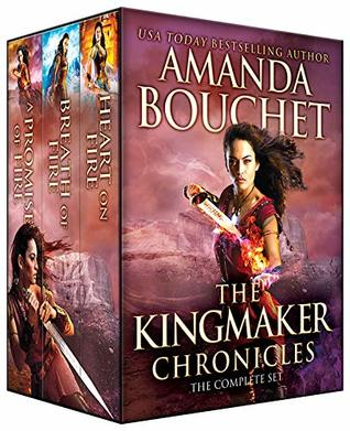 The Kingmaker Chronicles Complete Set by Amanda Bouchet
