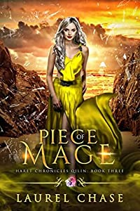 Piece of Mage (Haret Chronicles: Qilin, #3)