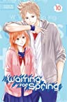 Waiting for Spring, Vol. 10 (Waiting for Spring, #10)