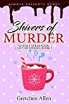 Shivers of Murder (Sundae Afternoon Cozy Mysteries #5)