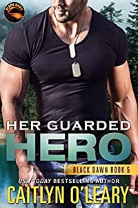Her Guarded Hero (Black Dawn, #5)